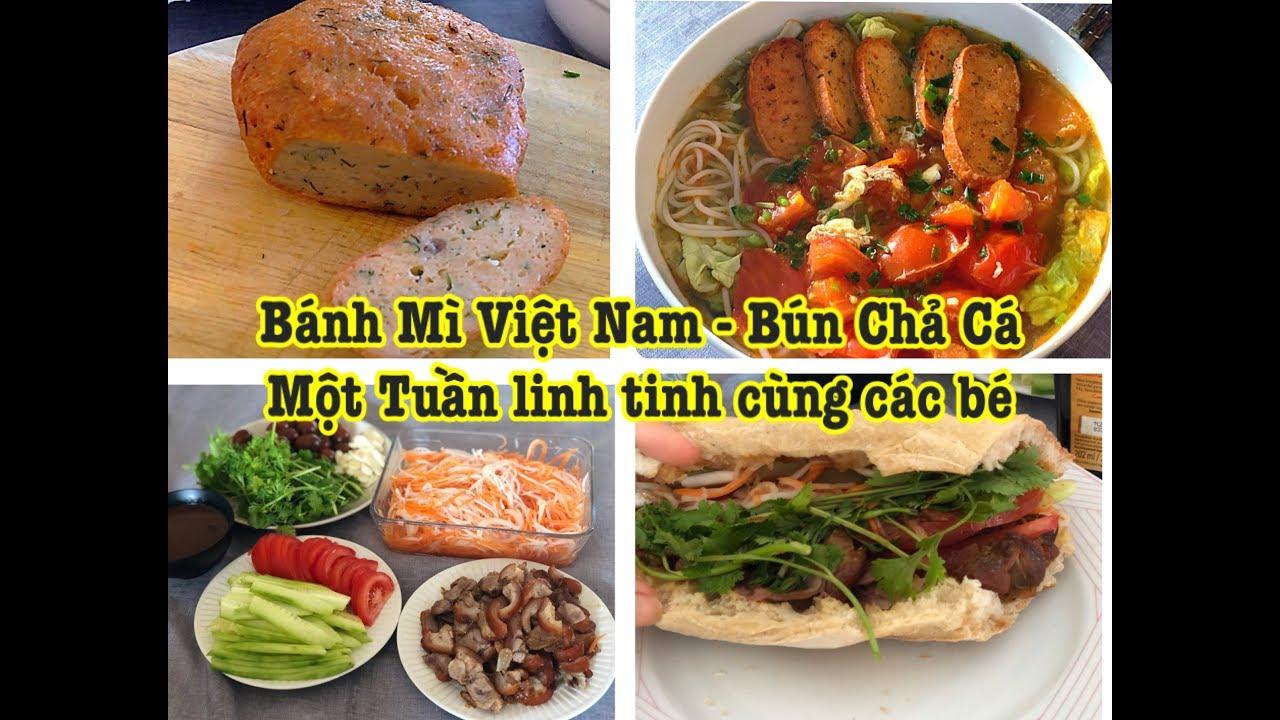 Cuộc sống ở Pháp: VBLOG 203|| Bánh Mì Việt Nam – Bún Chả cá –  Một Tuần ăn ngập mặt 😝😋😋