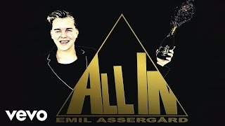 Emil Assergård - All In