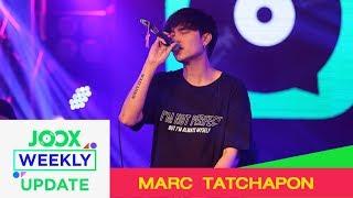 มาร์ค ธัชพล LIVE | รายการ JOOX Weekly Update [9.11.18]