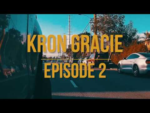 Kron Gracie  Episode II