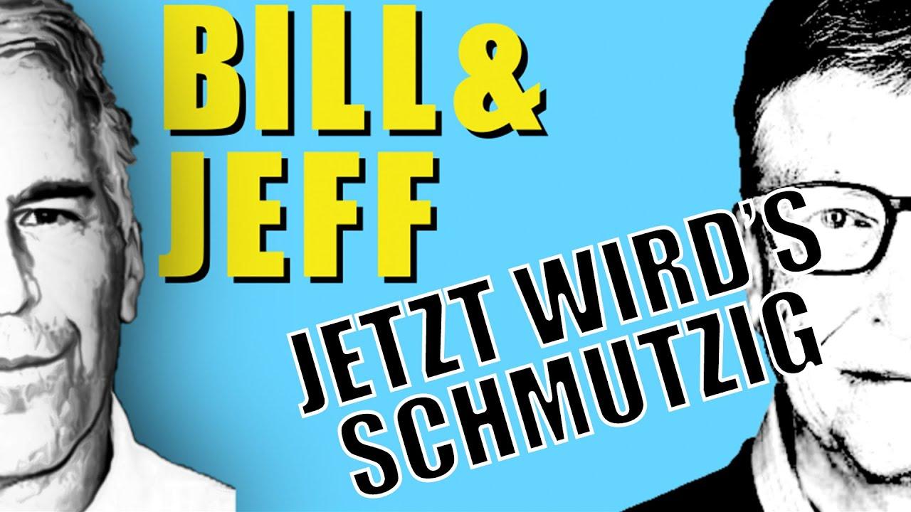 Bill und Jeff - Schmutzige Wäsche von Bill Gates? / Seine Verbindung zu Menschenhändler Epstein/Doku