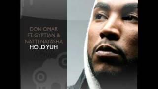 Gyptian Ft Don Omar & Natasha - Hold Yuh (Extended Spanish Remix by Dj LorenTuning)