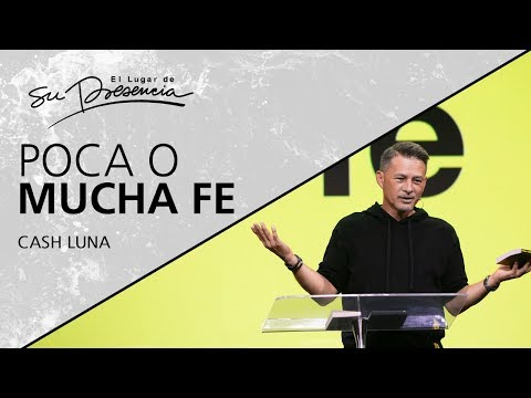 Poca O Mucha Fe - Cash Luna - 13 Noviembre 2019   Prédicas Cristianas 2019