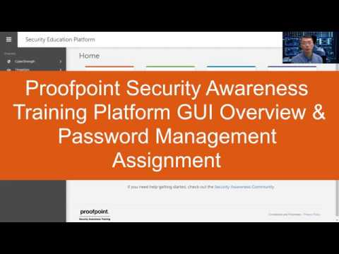 Proofpoint Security Education Platform Web GUI Overview & Password Management Assignment Example