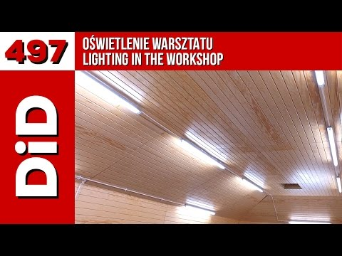 497 Oświetlenie Warsztatu The Lighting In The Workshop
