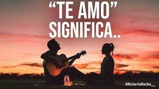"""""""Te amo"""" significa..."""