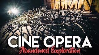 EXPLORING AN ABANDONED THEATRE IN MEXICO CITY | CINE OPERA