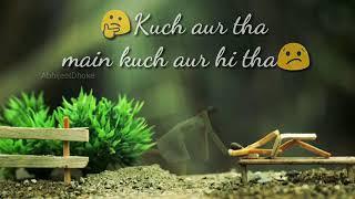 best sad whatsapp status video...... phir bhi tumko chahunga