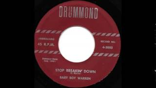 Baby Boy Warren  Stop Breakin Down  DRUMMOND 4 3003