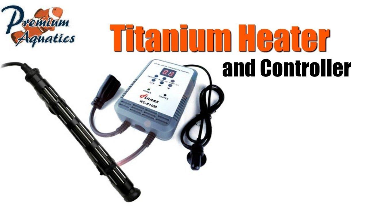 finnex titanium aquarium heater and controller youtube