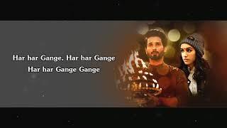 Har Har Gange Arijit Singh Lyrics Batti Gul Meter Chalu