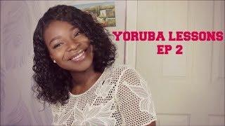 Yoruba Lessons Ep 2: Conversation Starters  ||  Let's Learn Yoruba!