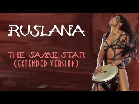Ruslana - The Same Star (Extended Version) Руслана