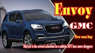 2018 gmc envoy | 2018 GMC Envoy Redesign and Performance | New cars buy.