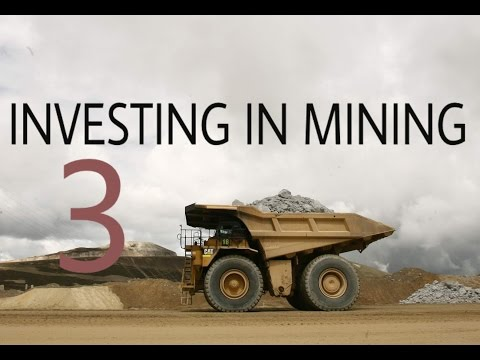 Investing In Mining Companies: Good Management = Mining Success