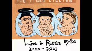 The Tiger Lillies-Your Body Lies Frozen