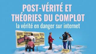 Post-vérité et théorie du complot : la vérité en danger sur Internet