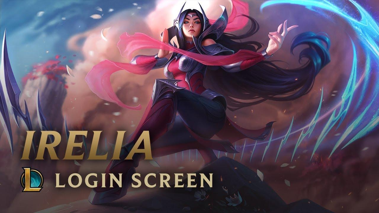 Irelia | Login Screen - League of Legends - YouTube  Irelia | Login ...