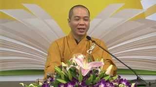 Cái Tôi Và Cái Của Tôi - Thích Thanh Thắng - KTMH 2015