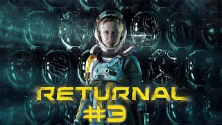 Returnal (PS5) #3 - 04.29.