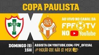 Portuguesa 1 x 2 Atibaia - Copa Paulista 2018