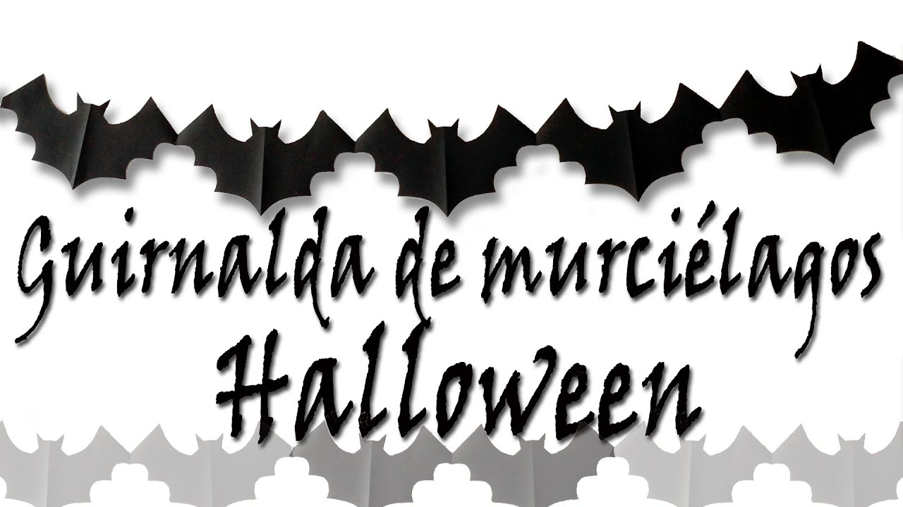 Halloween guirnalda de murci lagos manualidades para todos youtube - Murcielagos para halloween ...