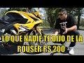 ROUSER RS 200 |  LO QUE NADIE TE DIJO DE ESTA MOTO bajaj