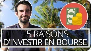 5 bonnes raisons d'INVESTIR en BOURSE   🇺🇸 USA