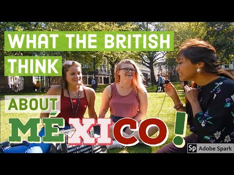 VIDEO: What do British people think about Mexico? | Street Interviews