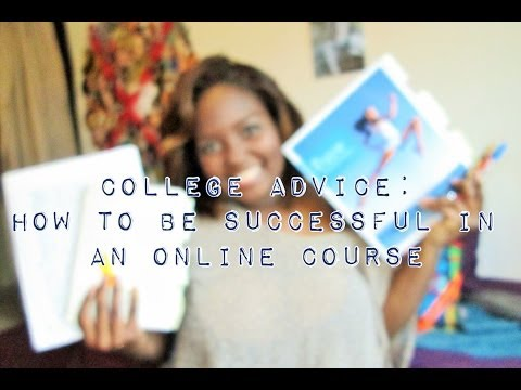 College Advice: How To Be Successful in an Online Course