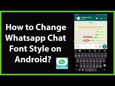 How To Change WhatsApp Chat Font Style On Android?