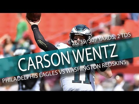 Carson Wentz Highlights vs Redskins // 26/39 307 Yards, 2 TDs // 9.10.17
