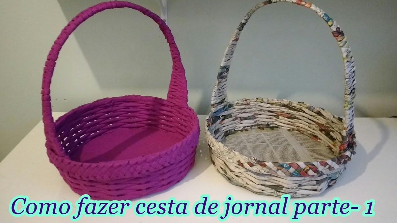 Como fazer cesta de jornal parte 1 youtube for Como criar caracoles de jardin