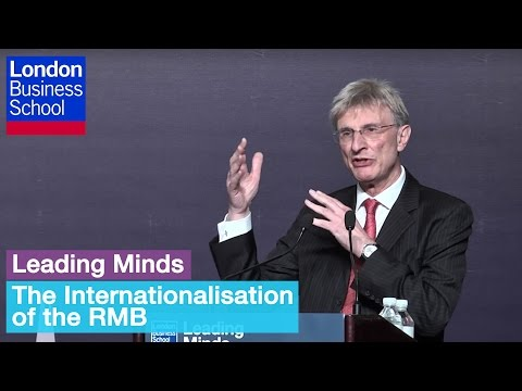 Leading Minds - The Internationalisation of the RMB (Beijing - Full) | London Business School