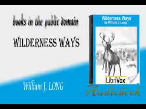 Wilderness Ways William J. LONG audiobook