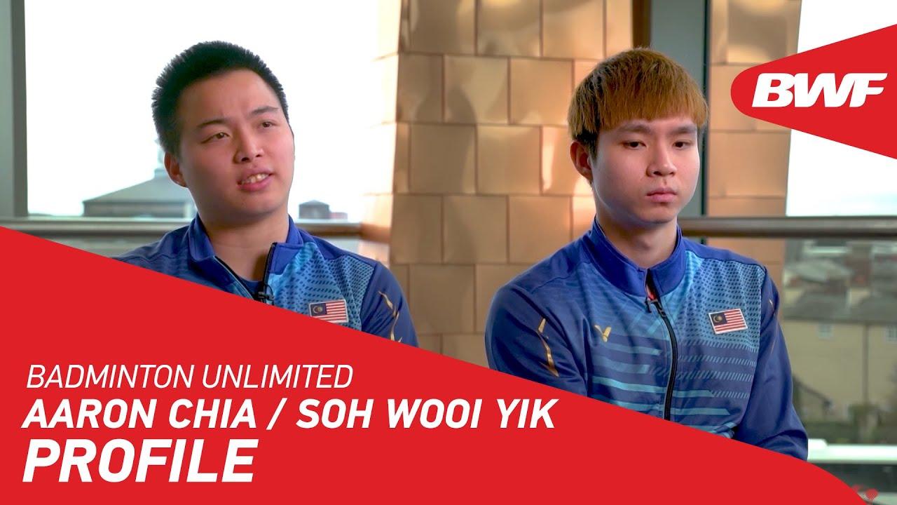 Badminton Unlimited Aaron Chia Soh Wooi Yik Profile Bwf 2020 Youtube