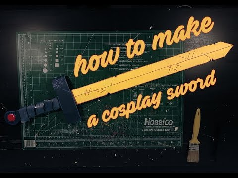 how to make a cosplay sword