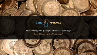 How to buy Btc Pakages in USI TECH in Hindi? Best Opportunity or SCAM? Low Risk?
