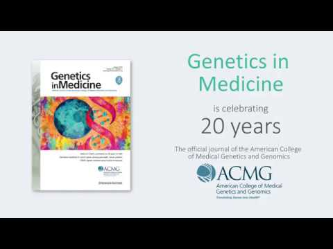 Genetics in Medicine Journal Celebrates 20 Years of Publishing the Best in Genetic Medicine