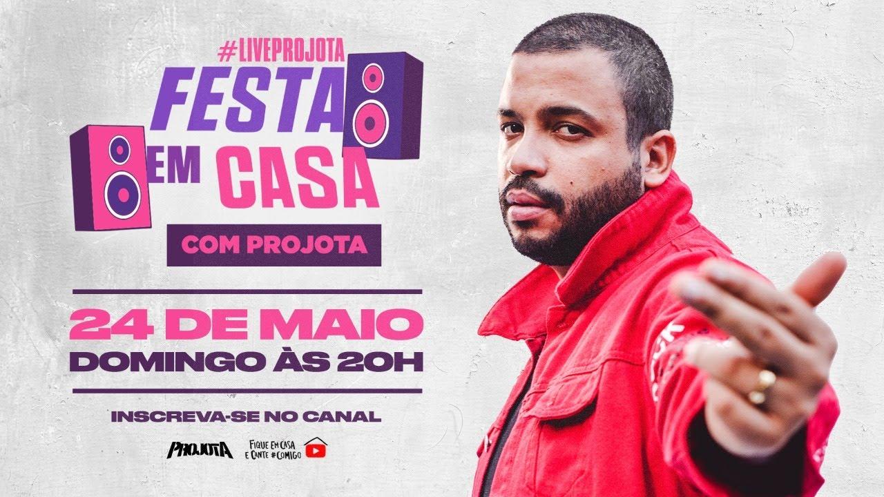 Live Projota #FestaEmCasa | #FiqueEmCasa e cante #Comigo