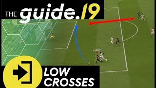 Create chances to SCORE GOALS with LOW CROSSES  FIFA 19 Chance Creation Tutorial