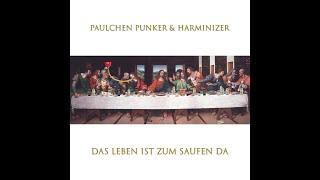 Paulchen Punker & Harminizer -  Das Leben ist zum Saufen da (Video)