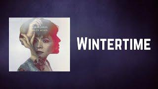Norah Jones - Wintertime (Lyrics)