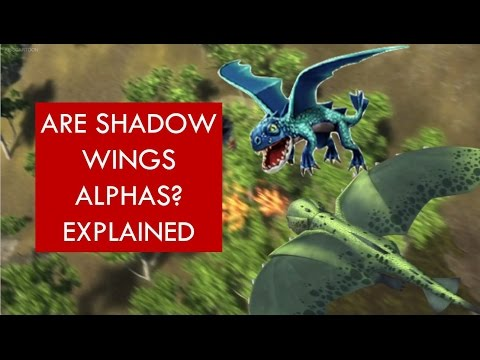 HTTYD EXPLAINED: Are Shadow Wings Alphas?