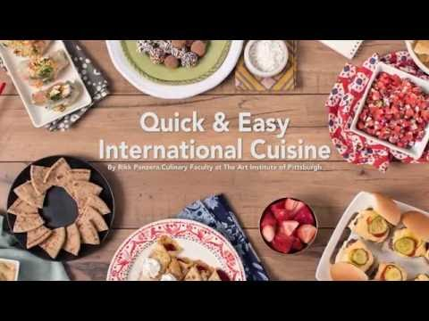 Quick & Easy International Recipes | The Art Institutes | Culinary