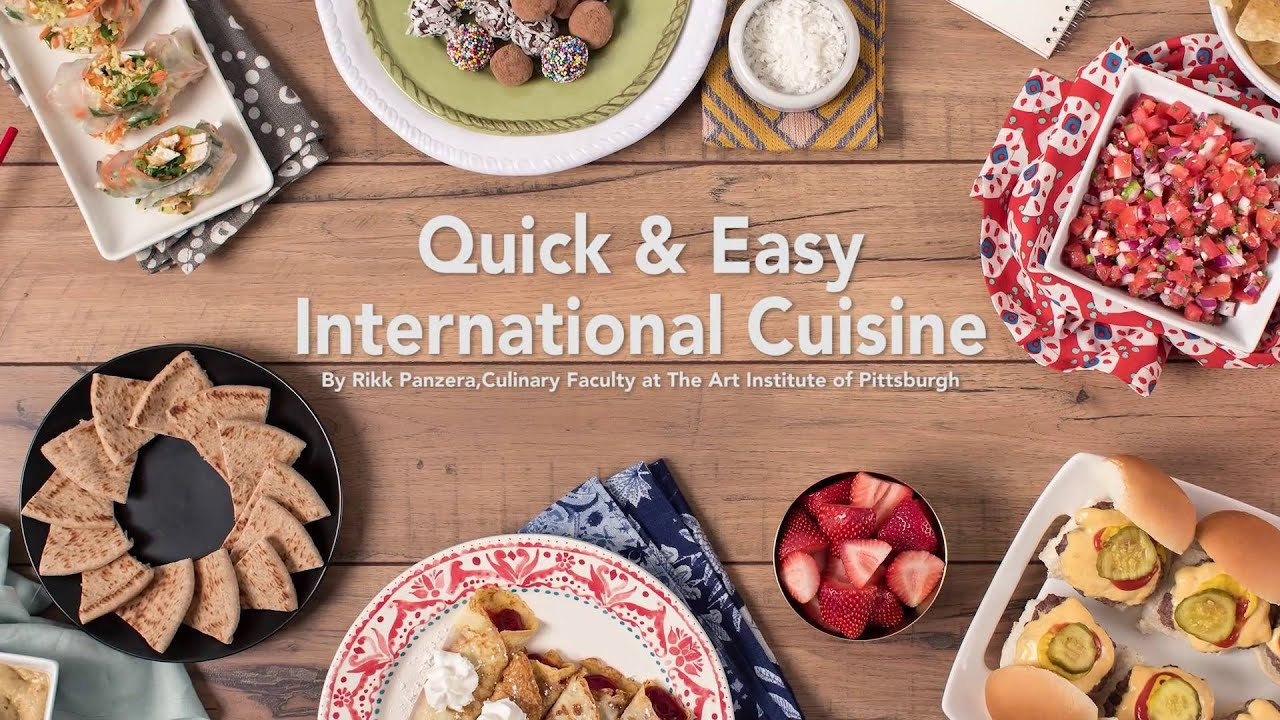 Quick easy international food recipes the art institutes youtube quick easy international food recipes the art institutes forumfinder Choice Image