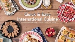 Quick Easy International Food Recipes The Art Institutes Youtube