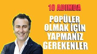 POPÜLER OLMAK İÇİN 10 PSİKOLOJİK İPUCU / Video 34