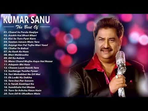 Kumar Sanu Hit Songs  Best Of Kumar Sanu Playlist 2019  Evergreen Unforgettable Melodies