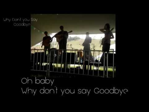 Why don't you say goodbye lyrics